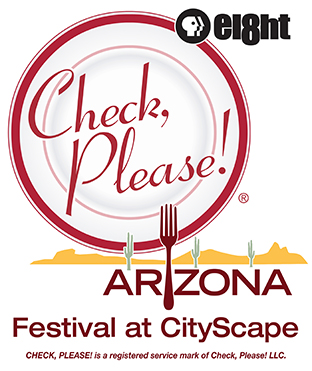 Eight's Check, Please! Arizona Festival at CityScape
