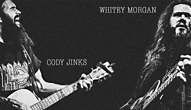 Cody Jinks / Whitey Morgan