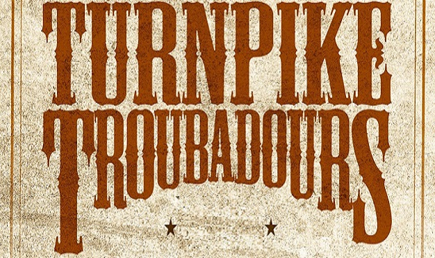 Turnpike Troubadours - Down in the Dirt