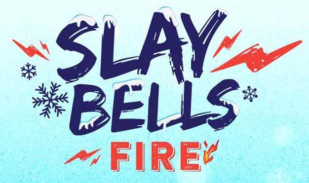 Digitour SlayBells Fire