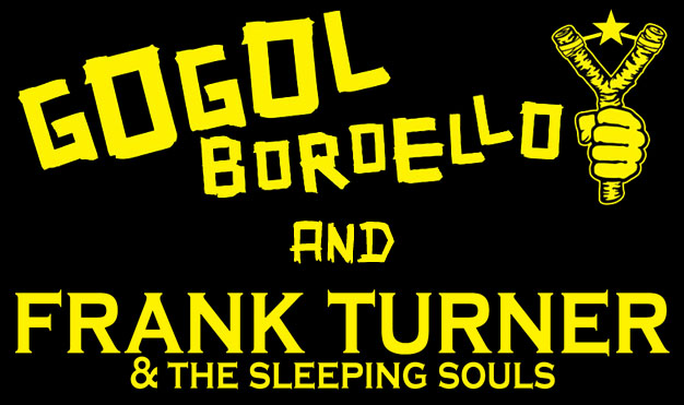 Gogol Bordello / Frank Turner