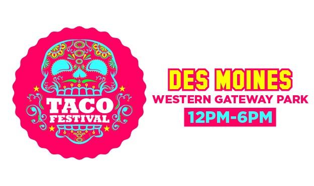 The Taco Festival Des Moines