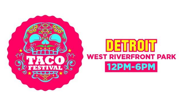The Taco Festival Detroit
