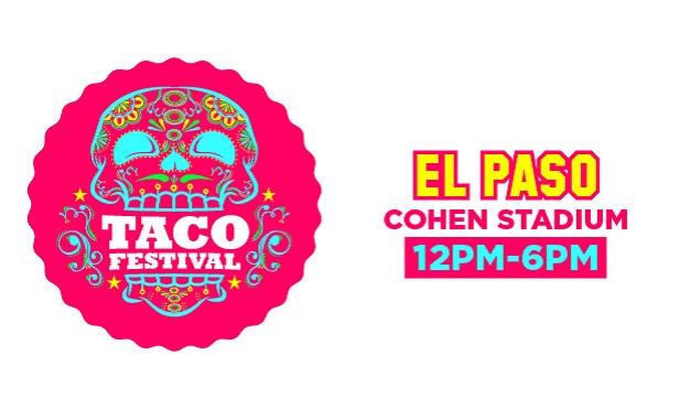 The Taco Festival El Paso