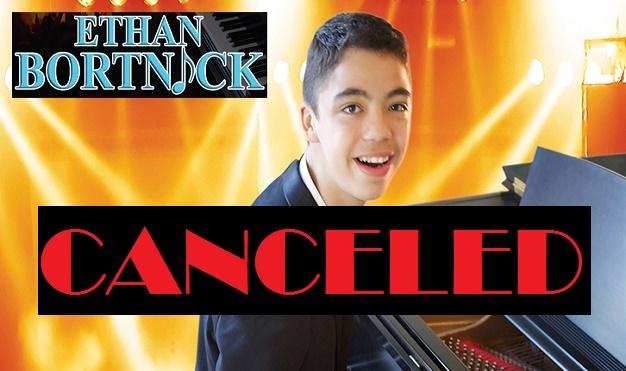 Ethan Bortnick- CANCELED