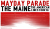 Mayday Parade & The Maine
