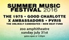 Oklahoma City Summer Music Festival 2016<br>Starring The 1975, Good Charlotte, <br>X Ambassadors, PVRIS, The Unlikely Candidates & New Beat Fund